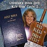 Dee Downey Pruett Children's Bible Drill K.J.V. Blue Cycle 2 (Bonus Youth & High School Verses Singing Bible Drill)