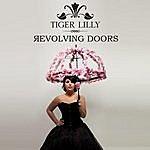 Tiger Lilly Revolving Doors