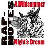 Mr. Z Rap-Notes- A Midsummer Night's Dream