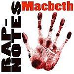 Mr. Z Rap-Notes: Macbeth