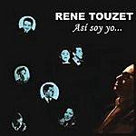 René Touzet Así Soy Yo