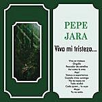 Pepe Jara Viva Mi Tristeza