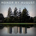 Honor By August Monuments To Progress