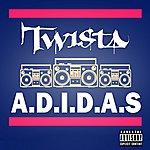 Twista A.D.I.D.A.S
