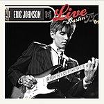 Eric Johnson Live From Austin, Tx '84