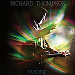 Richard Thompson Electric [Deluxe Edition]