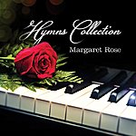 Margaret Rose Hymns Collection