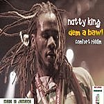 Natty King Dem A Bawl - Single