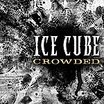 Ice Cube Crowded
