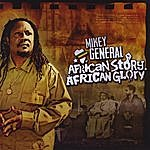 Mikey General African Story, African Glory