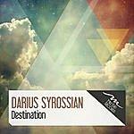 Darius Syrossian Destination
