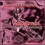 Farid El Atrache Addi Errabi (Live)