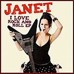 Janet I Love Rock And Roll - Ep
