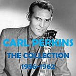 Carl Perkins The Collection 1956-1962