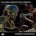 Fairport Convention The Mark Radcliffe Folk Sessions - Fairport Convention