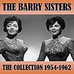 The Barry Sisters The Collection 1954 - 1962