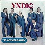 Yndio 10 Aniversario