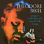 Theodore Bikel Sings A Collection Of Jewish Folk Songs