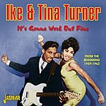 Ike Turner It's Gonna Work Out Fine - From The Beginning, 1959 - 1962