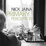 Nick Jaina Primary Perception