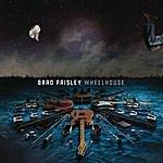 Brad Paisley Wheelhouse (Deluxe Version)