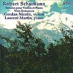 Gordan Nicolitch Schumann: Sonates Pour Violon Et Piano