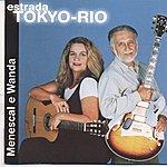 Roberto Menescal Estrada Tokyo-Rio
