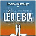 Oswaldo Montenegro Leo E Bia