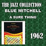 Blue Mitchell A Sure Thing