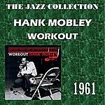 Hank Mobley Workout