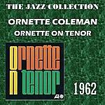 Ornette Coleman Ornette On Tenor