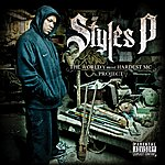 Styles P The World's Most Hardest Mc Project