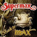 Supermax Back To Max (Re-Recordings)