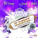 Sunrise Ven Conmigo / Sensual Y Erotico (Feat. Alycia Stefano)