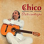 Chico Castillo Et Si Tu N'existais Pas