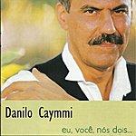 Danilo Caymmi Eu, Você, Nós Dois