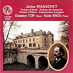 Damien Top Massenet: Mélodies