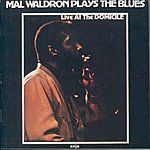Mal Waldron Mal Waldron Plays The Blues (Live At The Domicile)