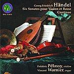 George Frideric Handel Handel: Six Sonates Pour Violon Et Basse Continue
