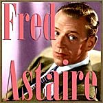 Fred Astaire Fred Astaire