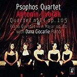 Antonin Dvorák Dvorak: Quartet No. 14, Op. 105 & Piano Quintet In A Major, Op. 81 (Feat. Dana Ciocarlie Piano)