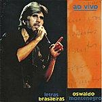 Oswaldo Montenegro Letras Brasileiras Ao Vivo (Feat. Roberto Menescal)