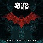 The 69 Eyes Love Runs Away