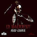 Mad Cobra Di Baddest - Single