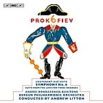 Andrew Litton Prokofiev: Symphony No. 6 - Lieutenant Kije Suite - The Love For Three Oranges Suite