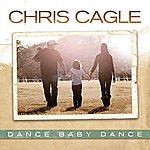 Chris Cagle Dance Baby Dance
