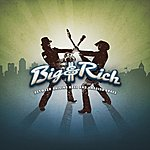 Big & Rich Between Raising Hell And Amazing Grace (Itunes Pre-Order Standard Version)