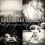 Brendan Benson The First Four Songs
