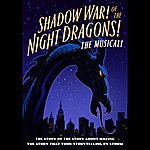 Paul Shadow War! Of The Night Dragons! The Musical!