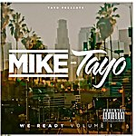 Mike A We Ready, Vol. 1